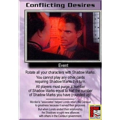Babylon 5 Trading Card Game Conflicting Desires